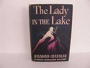 Lady in the Lake: Chandler, Raymond