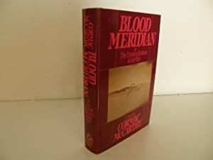 Blood Meridian: Mccarthy, Cormac