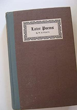 Later Poems: Yeats, W.B.