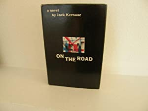 On the Road: Kerouac, Jack