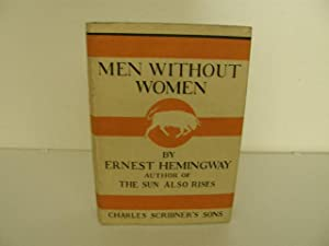 Men Without Women: Hemingway, Ernest