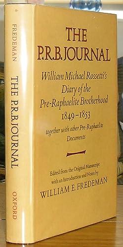 The P.R.B. Journal : William Michael Rossetti's: ROSSETTI (WILLIAM MICHAEL)