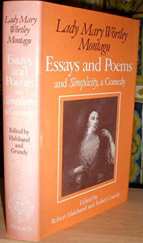Essays & Poems and Simplicity, a comedy.: MONTAGU (LADY MARY