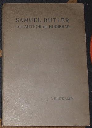 Samuel Butler, the Author of Hudibras.: Butler, Samuel: 1612-1680]