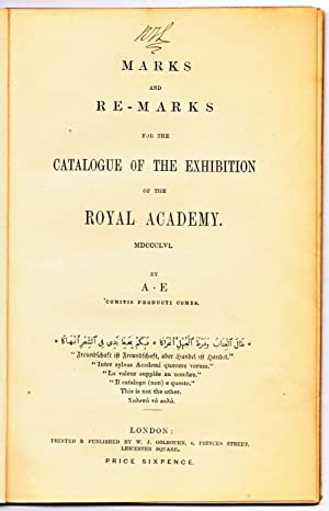 Marks and Re-Marks [remarks] for the Catalogue of the Exhibition of the Royal Academy MDCCCLVI