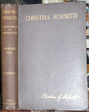 Christina Rossetti: A Biographical and Critical Study. Fourth Edition.