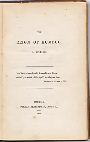 The Reign of Humbug: A Satire