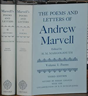 The Poems & Letters of Andrew Marvell. Edited by H.M. Margoliouth. Third Edition, Revised by Pier...