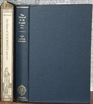 The Diary of William Michael Rossetti 1870-1873. Edited by Odette Bornand.