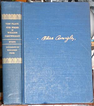 The Plays and Poems of William Cartwright. Edited with Introductions & Notes by G. Blakemore Evans