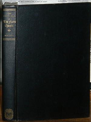 The Evolution of The Faerie Queene: Spenser, Edmund: c.1552-1599]