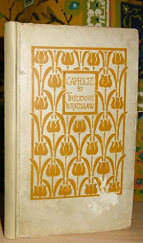 Caprices: Poems by Theodore Wratislaw.