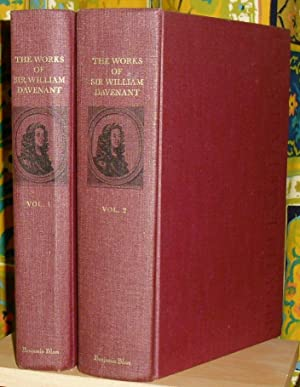 The Works of Sir William Davenant, Kt. Now Published Out of the Authors Originall Copies. First P...