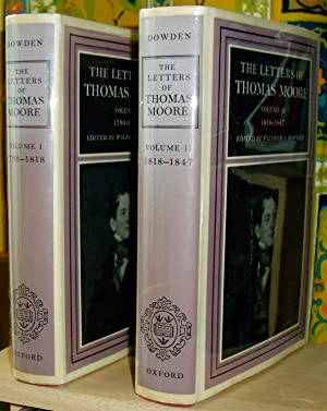 The Letters of Thomas Moore. Edited by Wilfred S. Dowden. Volume I, 1793-1818; volume II, 1818-18...