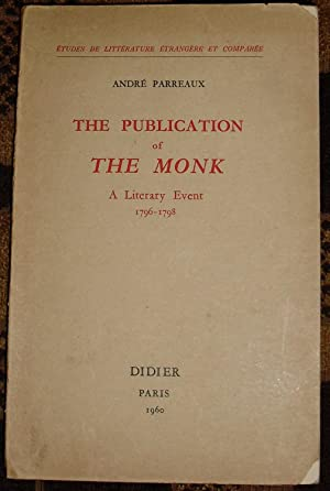 The Publication of The Monk: A Literary Event 1796-1798.