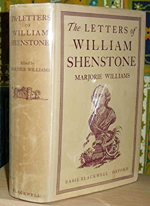 The Letters of William Shenstone. Arranged and Edited with Introduction, Notes and Index by Marjo...