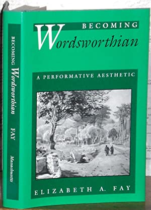 Becoming Wordsworthian: A Performative Aesthetic.