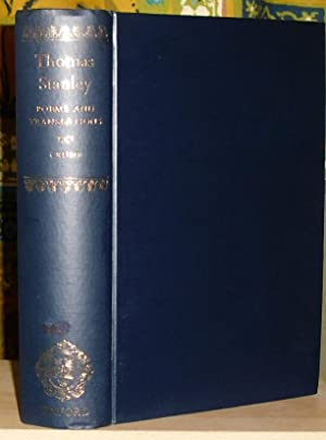 The Poems and Translations of Thomas Stanley. Edited by Galbraith Miller Crump. [Oxford English T...