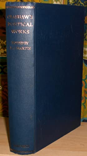 The Poems, English Latin and Greek, of Richard Crashaw. Edited by L.C. Martin. SECOND EDITION.