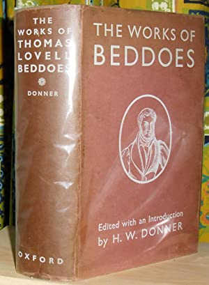 The Works of Thomas Lovell Beddoes. Edited with an introduction by H.W. Donner. [Oxford English T...