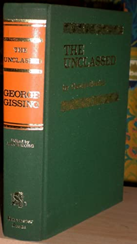 The Unclassed. Edited with an introduction by Jacob Korg.