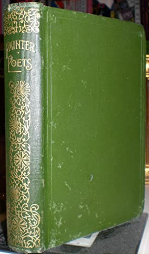 The Painter-Poets. Selected and edited, with an introduction and notes, by Kineton Parkes. [The C...