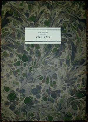 The Kiss. Translated from the French By Theodore de Banville. Preface and Notes By Ian Fletcher.