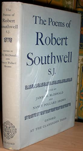 The Poems of Robert Southwell, S.J. Edited by James H. McDonald and Nancy Pollard Brown. [Oxford ...
