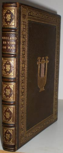 England In Time of War. [Presentation copy to the author's brother in a presentation binding].
