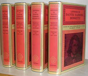 Letters of Dante Gabriel Rossetti. Edited by Oswald Doughty and John Robert Wahl. In four (4) vol...