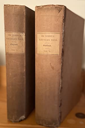 A Bibliographical Antiquarian and Picturesque Tour in the Northern Counties of England and in Sco...