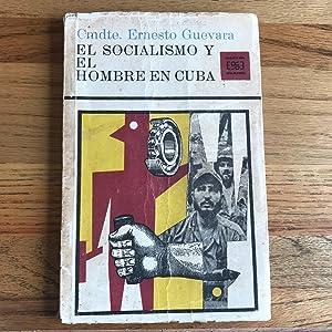 El Socialismo Y El Hombre En Cuba: GUEVARA ERNESTO CHE