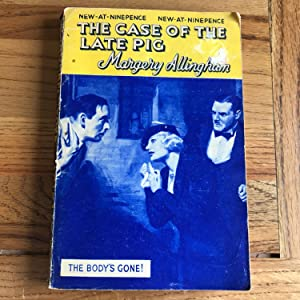 THE CASE OF THE LATE PIG: ALLINGHAM MARGERY