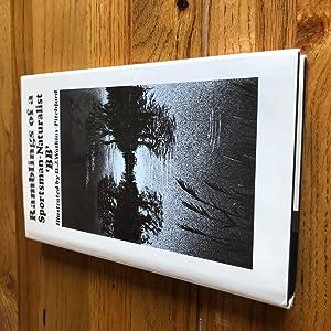 RAMBLINGS OF A SPORTSMAN-NATURALIST: WATKINS PITCHFORD DENYS - BB