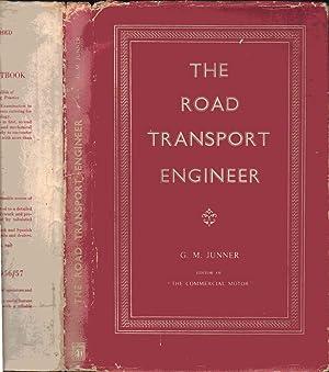 The Road Transport Engineer: G. Mackenzie Junner