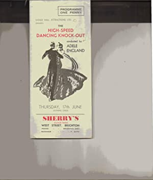 PROGRAMME: Sherry's Dance Hall, West Street, Brighton. THE HIGH-SPEED DANCING KNOCKOUT ...
