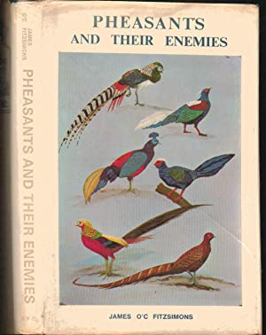 Pheasants and Their Enemies ----- SECOND EDITION: James O'C Fitzsimons