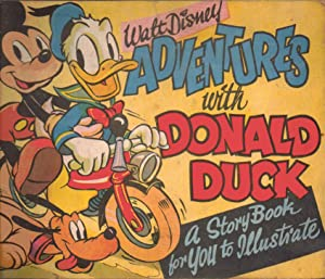 Adventures with Donald Duck. A Story Book for You to Illustrate. A Tower Press Product No: 832: ...