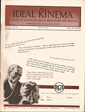 The Ideal Kinema - A Record of Modern Practice in Architecture and Technics. Vol XIII. No. 141. ...