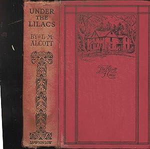 Under the Lilacs: Louisa M. Alcott