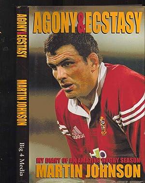 Agony and Ecstasy: My Diary of an: Martin Johnson