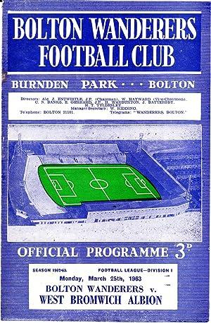 Bolton Wanderers Football Club Burnden Park Official Programme v West Bromwich Albion Season 1962-...
