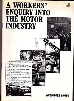 A Workers' Enquiry into the Motor Industry - IWC Motors Group [Institute for Workers' ...