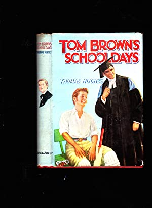 Tom Brown's Schooldays: Thomas Hughes