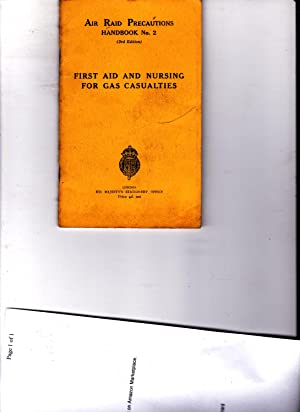First Aid and Nursing for Gas Casualties.