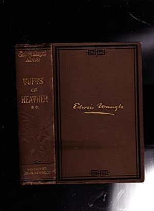 TUFTS OF HEATHER. VOLUME TWO. -- Waugh's Complete Works Volume V: Edwin Waugh