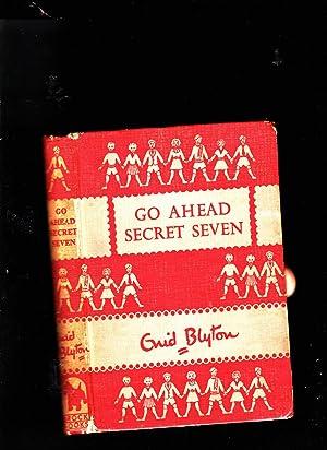 Go Ahead Secret Seven: Enid Blyton