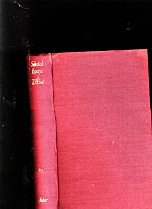 T. S. Eliot: Selected Essays 1917-1932: T. S. Eliot