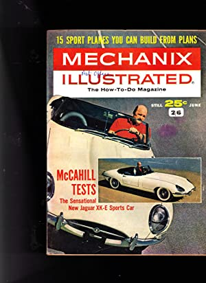 Mechanix Illustrated: The How-To-Do Magazine JUNE 1962