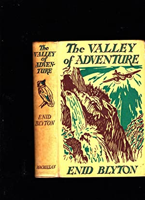 The Valley of Adventure: Enid Blyton